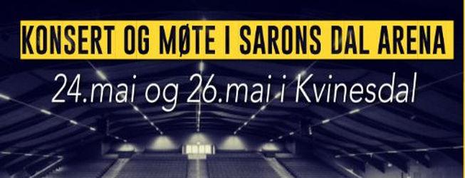 Konsert og møte i Sarons Dal Arena